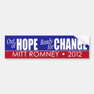 Mitt Romney - Out of Hope and Ready for Change Car Bumper Sticker