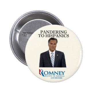 Mitt Romney Panders a los hispanico Pin Redondo 5 Cm