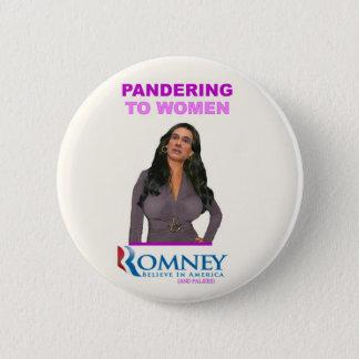 Mitt Romney panders to Women Button