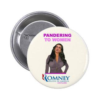 Mitt Romney panders to Women Pinback Button