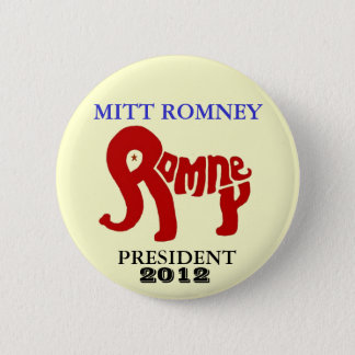 Mitt Romney President 2012 Pinback Button