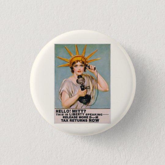 Mitt Romney:  Release Your Tax Returns Pinback Button