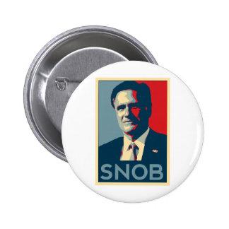 Mitt Romney - Snob Pinback Button