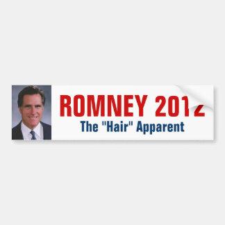 "Mitt Romney - The ""Hair"" Apparent Bumper Stickers"