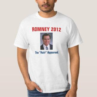 """Mitt Romney - The """"Hair"""" Apparent T-Shirt"""