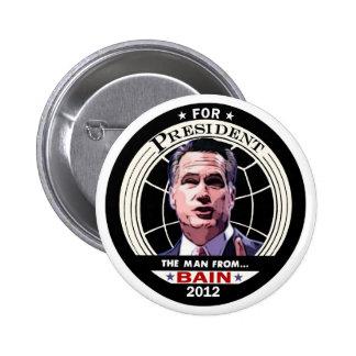 Mitt Romney: The Man from BAIN Pinback Buttons