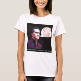 Mitt Romney vote for me so I can get richer T-Shirt