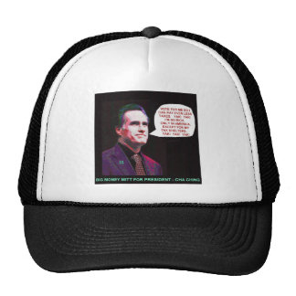 Mitt Romney vote for me so I can get richer Trucker Hat