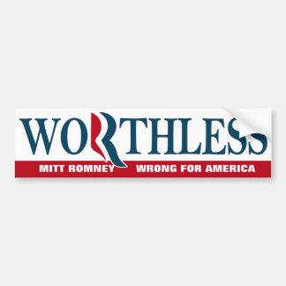 Mitt Romney - WORTHLESS Bumper Sticker