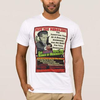 Mitt The Merciless T-Shirt