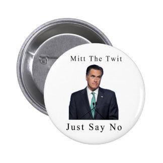 Mitt The Twit 2 Inch Round Button