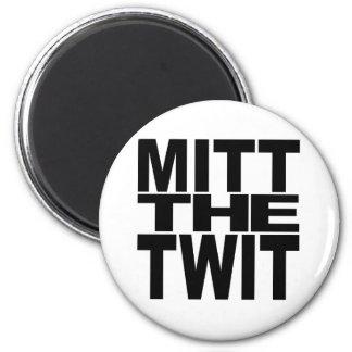 Mitt The Twit 2 Inch Round Magnet