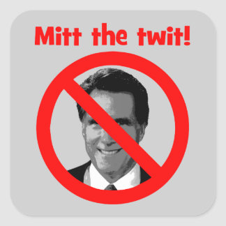 Mitt the twit square sticker