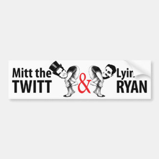Mitt the Twitt and Lyin' Ryan Bumper Sticker