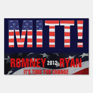 Mitt! Vote for Romney Ryan 2012 Patriotic Sign