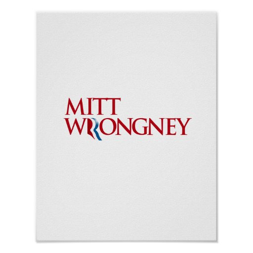 Mitt Wrongney Print