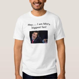 Mitt's biggest fan shirt