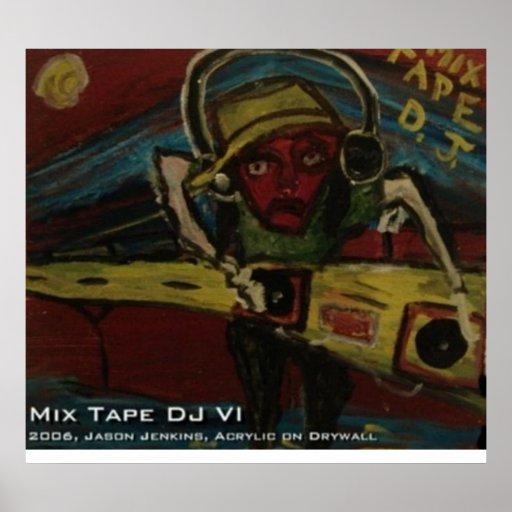 MIX TAPE DJ VI POSTER