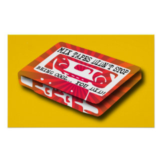 Mix Tapes Funny Poster Sign Print