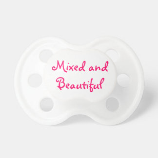 Mixed and Beautiful Dummy/Pacifier