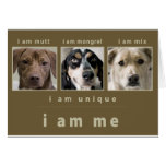 Mixed Breed: I Am Me Greeting Card