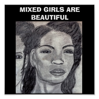 MIXED GIRLS ARE BEAUTIFUL poster