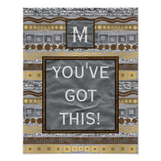 Mixed Metals Monogram Dorm Room Youve Got This Poster