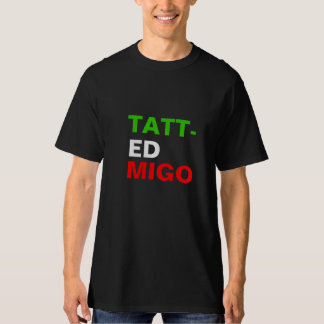 MIXICAN FLAG TATTED MIGO.ink T-Shirt