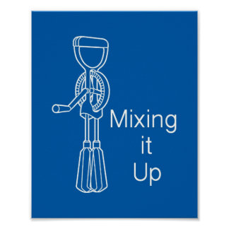 Mixing it Up Poster