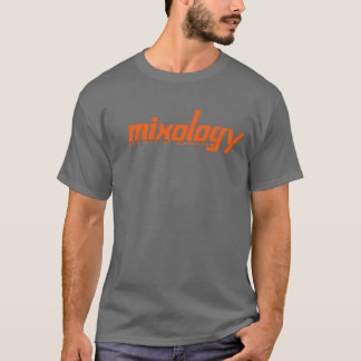 Mixology - The Art of Spinning - Orange T-Shirt