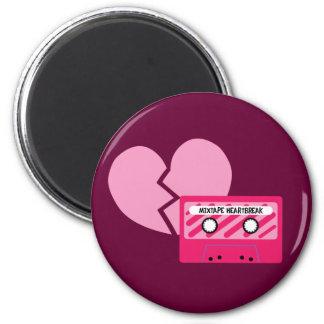 MixTape Heartbreak Magnet