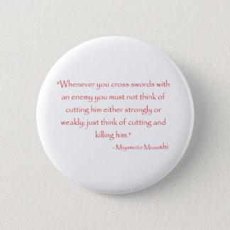 Miyamoto Musashi Quote Pinback Button