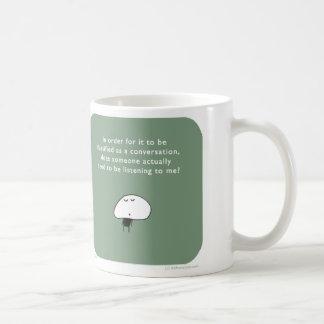 MJ1540 mahoney joe conversation listening Classic White Coffee Mug