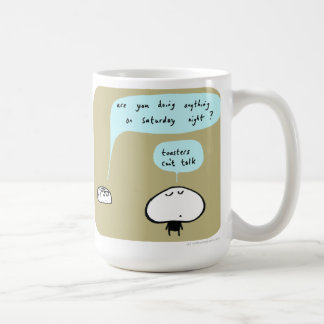 "MJ1573 toasters can't talk ""mahoney joe"" Classic White Coffee Mug"