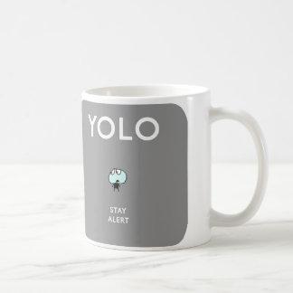 MJ1575 mahoney joe yolo stay alert Classic White Coffee Mug