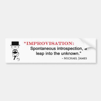 MJ Improv Quote - bumpersticker Bumper Sticker