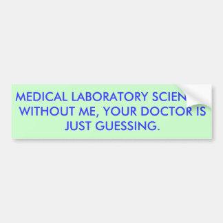 MLS Doctor Guessing Car Bumper Sticker