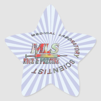MLS NICE AND PRECISE MEDICAL LABORATORY SCIENTIST STAR STICKER