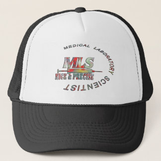 MLS NICE AND PRECISE MEDICAL LABORATORY SCIENTIST TRUCKER HAT