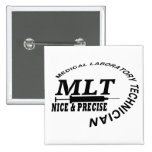 MLT SLOGAN NICE AND PRECISE MEDICAL LAB TECH PINBACK BUTTONS