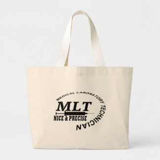 MLT SLOGAN NICE AND PRECISE MEDICAL LAB TECH LARGE TOTE BAG