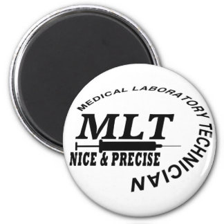 MLT SLOGAN NICE AND PRECISE MEDICAL LAB TECH MAGNET