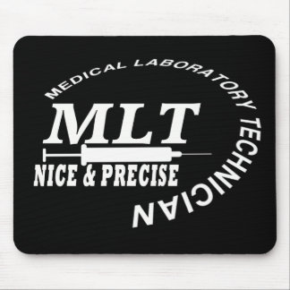 MLT SLOGAN NICE AND PRECISE MEDICAL LAB TECH MOUSE PAD
