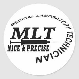 MLT SLOGAN NICE AND PRECISE MEDICAL LAB TECH STICKER