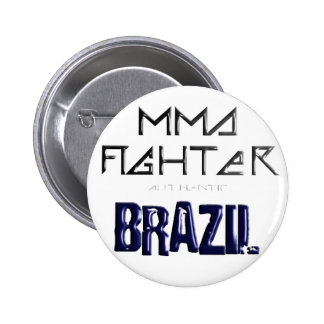 MMA FIGHTER 2010 BRAZIL PNG PINBACK BUTTON