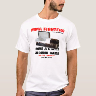 MMA FIGHTERS T-Shirt