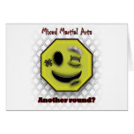 MMA Smile, Another round? Greeting Card