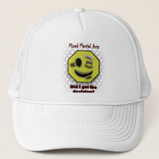 MMA Smile, Did I get the Decision? Trucker Hat