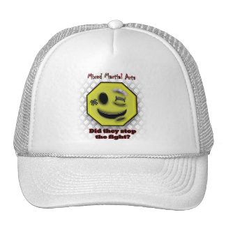 MMA Smile, Did they stop the fight? Trucker Hat