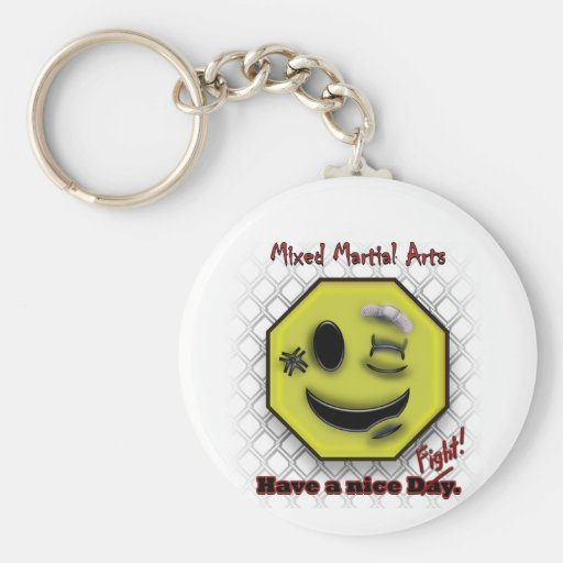 MMA Smile, Have a NIce Day/Fight Keychain